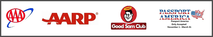 We proudly accept AAA, AARP, Good Sam Club and Passport America